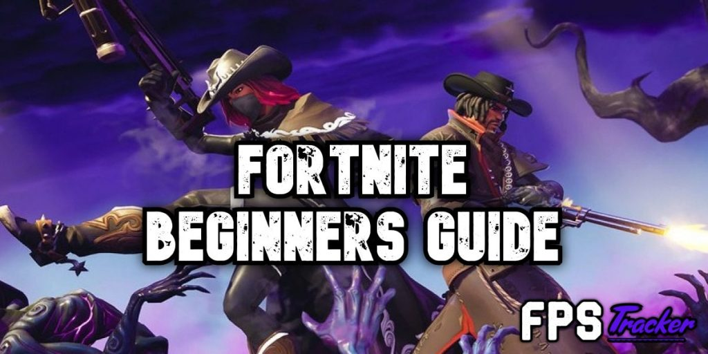 Fortnite beginners guide